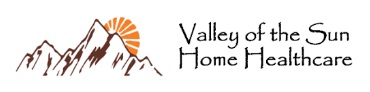 Valley of The Sun Home Health Care - Phoenix, AZ